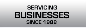 servicing businesses since 1988